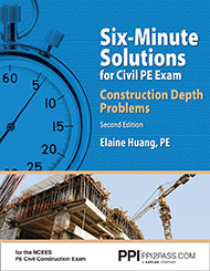 Six-Minute Solutions for Civil PE Exam Construction Depth Problems Second Edition Book Cover