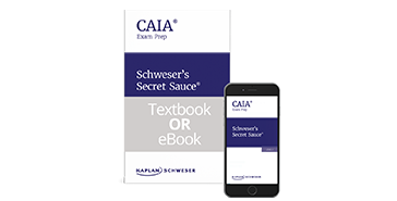 Schweser's CAIA Level I Secret Sauce in eBook and Print formats
