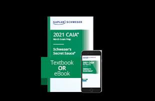 Schweser's SecretSauce® for the CAIA Level II exam