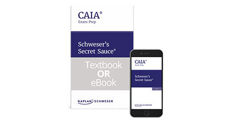 Kaplan Schweser's  Secret Sauce for Level 1 of the CAIA exam