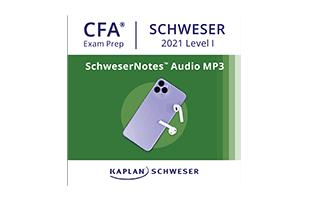 Kaplan Schweser's SchweserNotes™ Audio for the 2021 CFA Exam