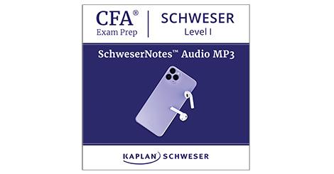 Kaplan Schweser's SchweserNotes Audio for Level 1 of the CFA exam
