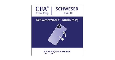Kaplan Schweser's SchweserNotes Audio for Level 3 of the CFA exam
